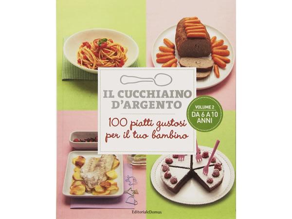 画像1: Cucchiaio d'argento イタリア語で作るイタリアの6-10歳の子供用料理 レシピ100【B1】【B2】