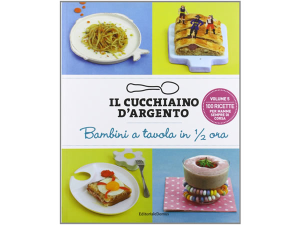 画像1: Cucchiaio d'argento イタリア語で作るイタリアの30分で出来る子供用料理【B1】【B2】