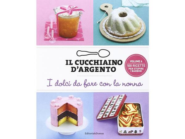 画像1: Cucchiaio d'argento イタリア語で作るイタリアの子供用 おばあちゃんと一緒に作るお菓子料理【B1】【B2】