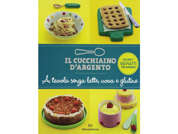 画像1: Cucchiaio d'argento イタリア語で作るイタリアの子供用卵・牛乳、グルテン無しの料理【B1】【B2】