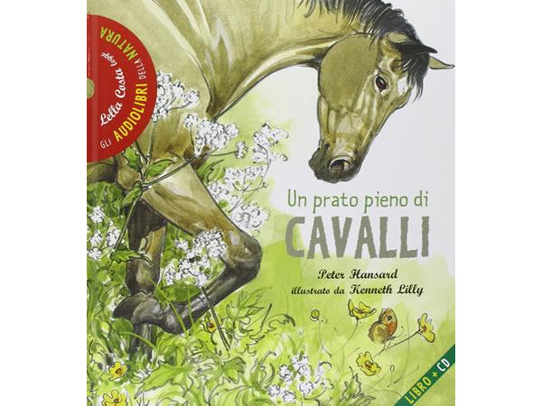 画像1: CD 本とCD両方楽しめるオーディオブック Un prato pieno di cavalli. Con CD Audio 【A1】【A2】【B1】【B2】