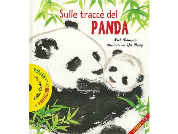 画像1: CD 本とCD両方楽しめるオーディオブック Sulle tracce del panda. Con CD Audio 【A1】【A2】【B1】【B2】