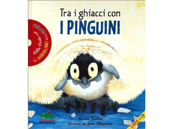 画像1: CD 本とCD両方楽しめるオーディオブック Tra i ghiacci con i pinguini. Con CD Audio 【A1】【A2】【B1】【B2】