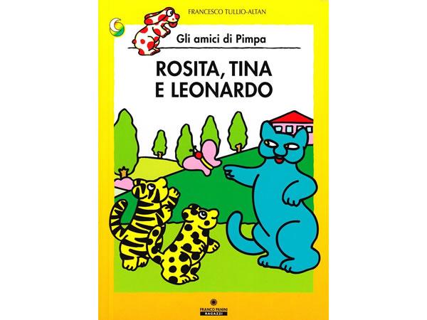 画像1: イタリア語で絵本、ピンパを読む Rosita, Tina e Leonardo. Gli amici della Pimpa 対象年齢5歳以上【A1】