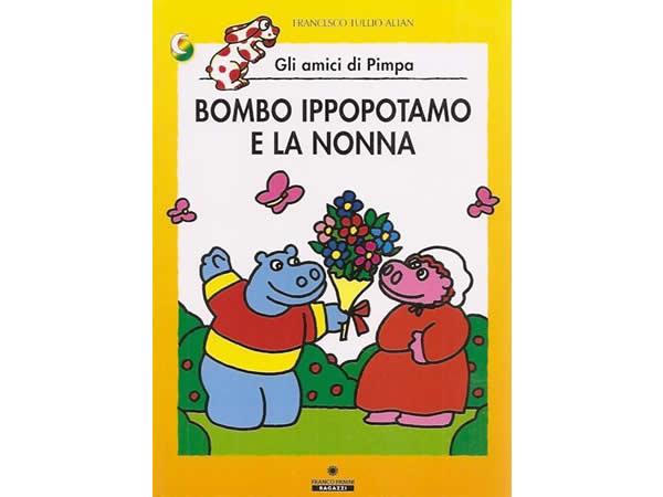 画像1: イタリア語で絵本、ピンパを読む Bombo ippopotamo e la nonna. Gli amici di Pimpa 対象年齢5歳以上【A1】