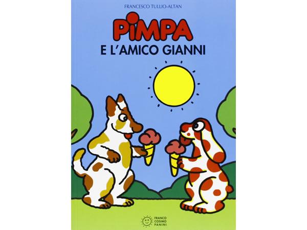 画像1: イタリア語で絵本、ピンパを読む Pimpa e l'amico Gianni 対象年齢5歳以上【A1】