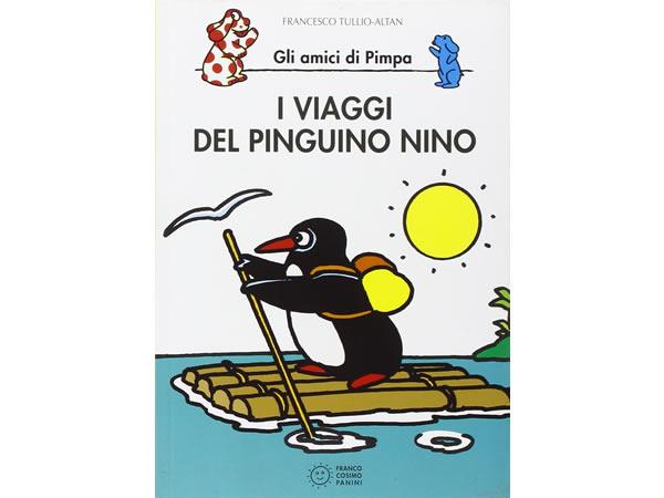 画像1: イタリア語で絵本、ピンパを読む I viaggi del pinguino Nino. Gli amici di Pimpa 対象年齢5歳以上【A1】
