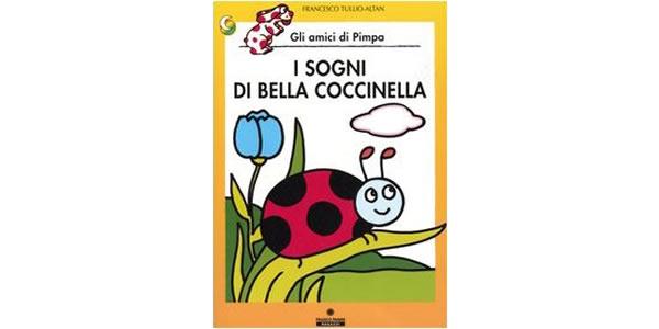 画像1: イタリア語で絵本、ピンパを読む I sogni di Bella Coccinella. Gli amici di Pimpa 対象年齢5歳以上【A1】