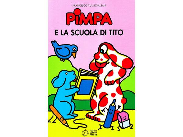 画像1: イタリア語で絵本、ピンパを読む Pimpa e la scuola di Tito 対象年齢5歳以上【A1】
