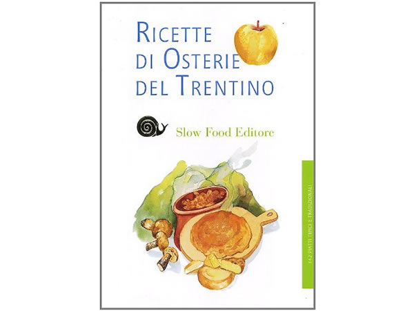 画像1: スローフード イタリア語で知るトレンティーノ地方のオステリア・レシピ 【B2】