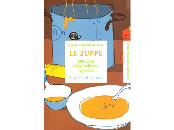 画像1: スローフード イタリア語で知るイタリアの地方スープ料理のレシピ600 【B2】