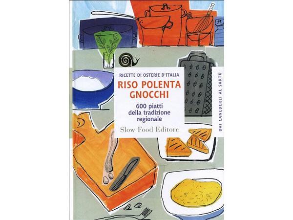 画像1: スローフード イタリア語で知るイタリアの地方料理・お米、ポレンタ、ニョッキのレシピ600 【B2】
