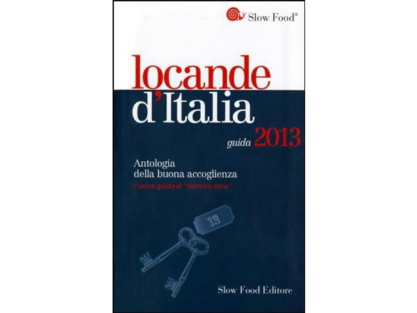 画像1: スローフード イタリアで心地よく泊まろう ロカンダ(安宿)選集 2013年度版 【B1】 【B2】