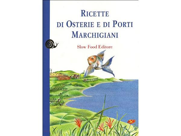 画像1: スローフード イタリア語で知るマルケ州の港とオステリア・レシピ 【B2】
