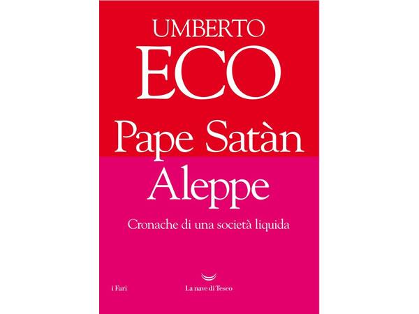 画像1: イタリアの作家ウンベルト・エーコの「Pape Sat?n Aleppe. Cronache di una societ? liquida」 【C1】【C2】