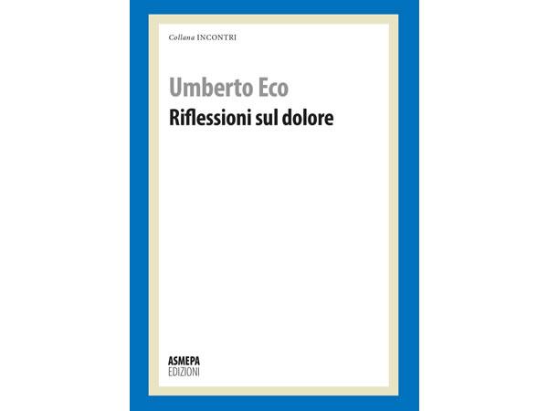 画像1: イタリアの作家ウンベルト・エーコの「Riflessioni sul dolore」 【C1】【C2】