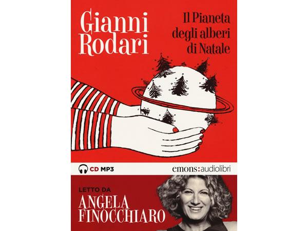 画像1: イタリアの児童文学作家ジャンニ・ロダーリのオーディオブック「Il pianeta degli alberi di Natale letto da Angela Finocchiaro」【B1】