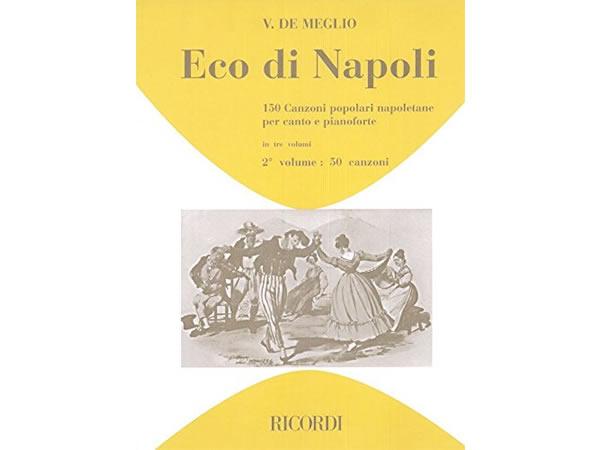 画像1: 楽譜 ECO DI NAPOLI: 150 CANZONI POPOLARI NAPOLETANE VOL 2 - RICORDI