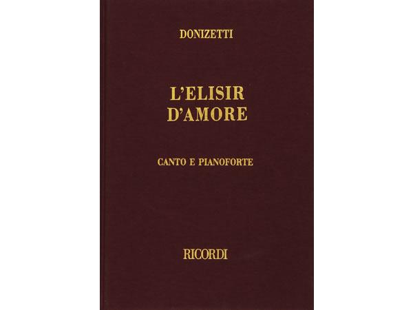 画像1: 楽譜 L'ELISIR D'AMORE - DONIZETTI - CANTO E PIANOFORTE- RICORDI