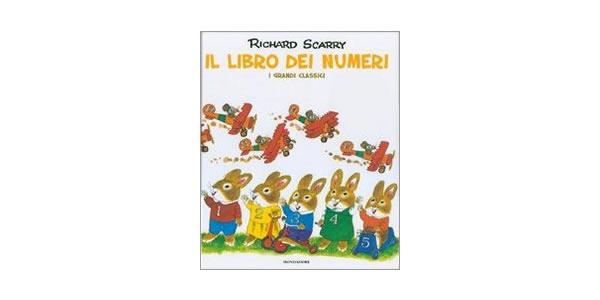 画像1: イタリア語 数字で遊ぼう リチャード・スキャリーの絵本 Il libro dei numeri. I grandi classici Richard Scarry 対象年齢3歳以上 【A1】