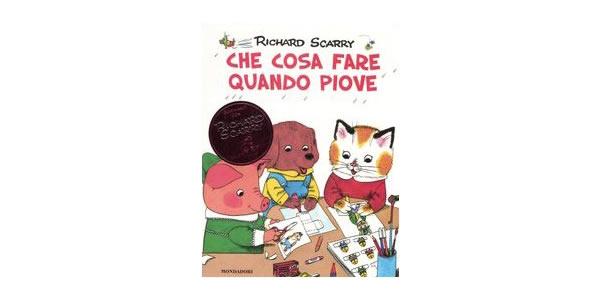 画像1: イタリア語 雨の日に遊ぶ本 リチャード・スキャリーの絵本 Che cosa fare quando piove. I grandi classici Richard Scarry 対象年齢3歳以上 【A1】