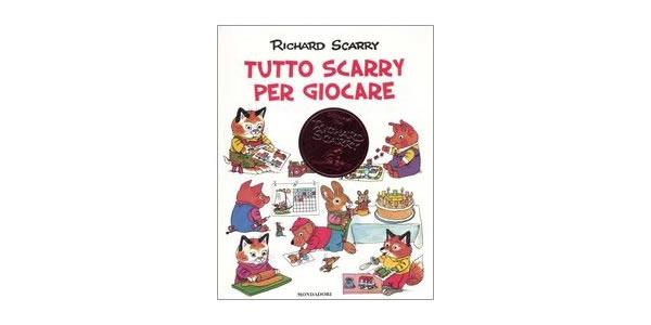 画像1: イタリア語 切ったり張ったり旅行にぴったりな1冊 リチャード・スキャリーの絵本 Tutto Scarry per giocare. I grandi classici Richard Scarry 対象年齢3歳以上 【A1】