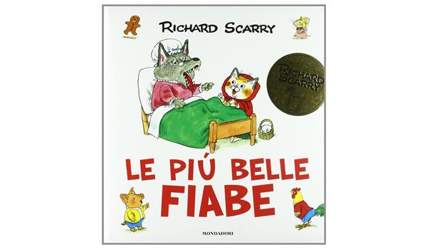 画像1: イタリア語 童話 リチャード・スキャリーの絵本 Le pi? belle fiabe Richard Scarry 対象年齢3歳以上 【A1】