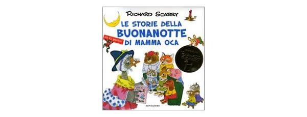 画像1: イタリア語 童話でおやすみ リチャード・スキャリーの絵本 Le storie della buonanotte di Mamma Oca. Con gadget Richard Scarry 対象年齢3歳以上 【A1】