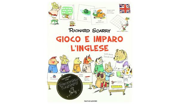 画像1: イタリア語 英語で遊ぼう2 リチャード・スキャリーの絵本 Gioco e imparo con l'inglese: 2 Richard Scarry 対象年齢3歳以上 【A1】
