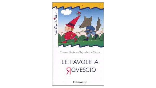 画像1: イタリアの児童文学作家ジャンニ・ロダーリの読み切り童話「Le favole a rovescio」 【A1】【A2】【B1】【B2】