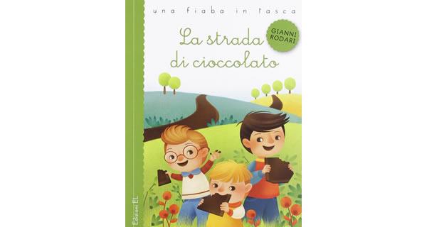 画像1: イタリアの児童文学作家ジャンニ・ロダーリの読み切り童話「La strada di cioccolato」 【A1】【A2】【B1】【B2】
