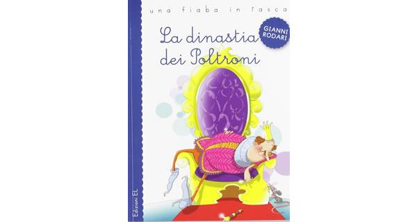 画像1: イタリアの児童文学作家ジャンニ・ロダーリの読み切り童話「La dinastia dei Poltroni」 【A1】【A2】【B1】【B2】