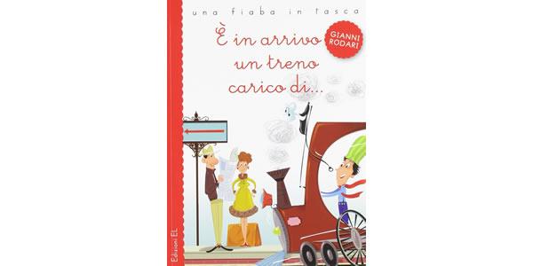 画像1: イタリアの児童文学作家ジャンニ・ロダーリの読み切り童話「E' in arrivo un treno carico di...」 【A1】【A2】【B1】【B2】