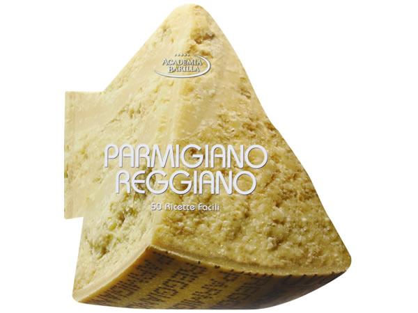 画像1: バリッラと学ぼう イタリア語で作るパルミッジャーノ・レッジャーノをつかった50の簡単レシピ【B2】