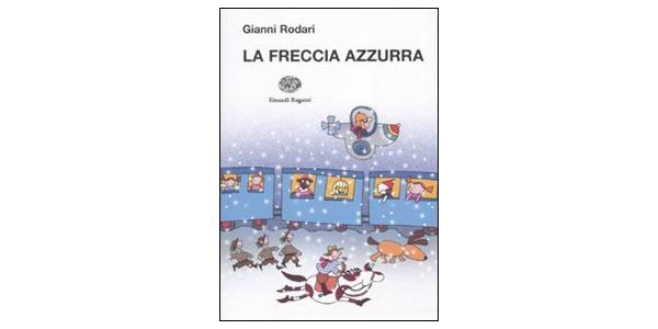 画像1: イタリアの児童文学作家ジャンニ・ロダーリの短編童話集「La freccia azzurra」 【A1】【A2】【B1】【B2】