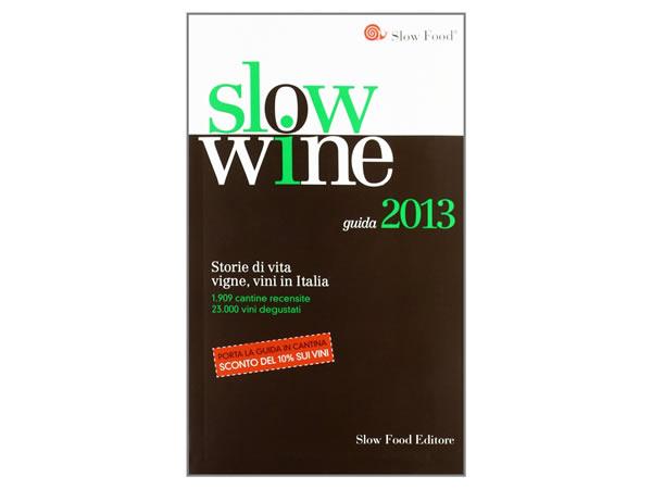 画像1: スローフード イタリア語で知るワイン 2013年度版 Slow Wine 2013 【B2】