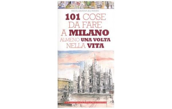 画像1: ミラノで一生に一度はやっておくべき101の事 【B2】 【C1】