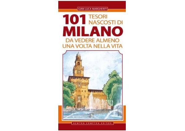 画像1: 一生の内一度は見ておくべきミラノの101つの隠された宝物 【B2】 【C1】