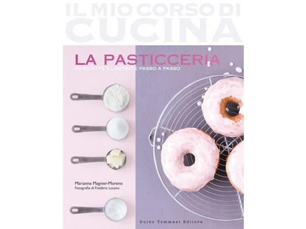 画像1: イタリア語で作る基本の料理 お菓子の基本2 La pasticceria: 2 (Il mio corso di cucina) 【A1】