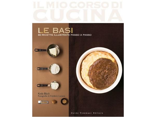 画像1: イタリア語で作る基本の料理 料理の基本1 Le basi della cucina : 1 (Il mio corso di cucina) 【A1】