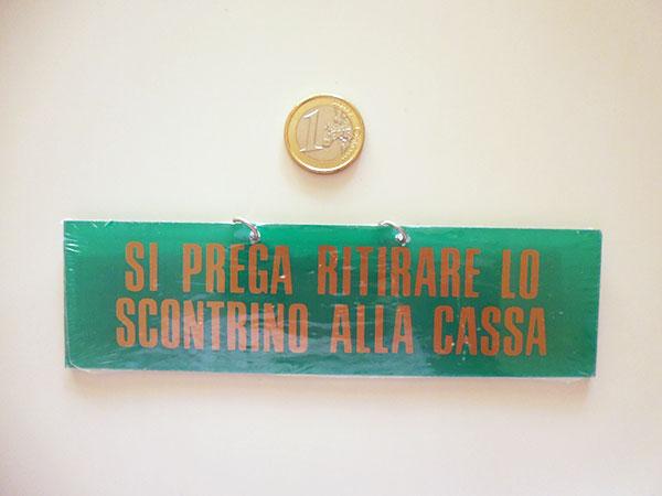 画像2: 【一点限り】イタリア語表記チェーンタイプ レシートを必ずお持ち帰り下さい SI PREGA RITIRARE LO SCONTORINO ALLA CASSA【カラー・グリーン】